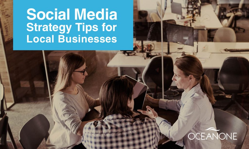 Social Media Strategy Tips for Local Businesses